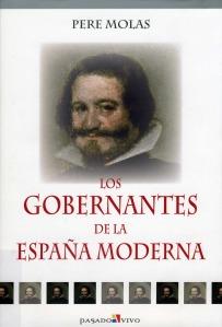 Pere Molas i Ribalta. Los gobernantes en la España moderna