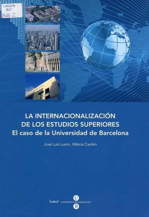 José Luis Luzón; Márcia Cardim. La internacionalización de la educación superior