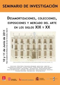Desamortizaciones, colecciones exposiciones y comercio de arte
